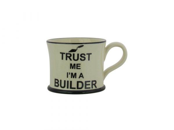 Moorland Pottery Mug Trust Me I'm A Builder
