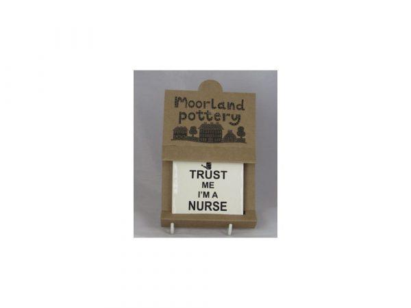 Moorland Pottery Coaster Trust Me I'm A Nurse Design