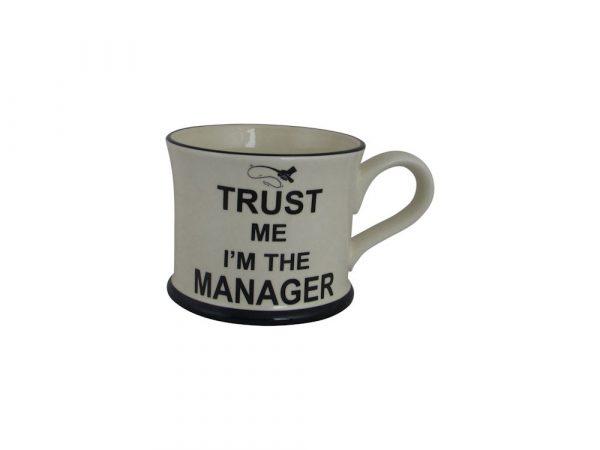 Moorland Pottery Mug Trust Me I'm The Manager Design