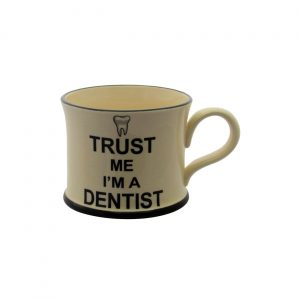 Moorland Pottery Mug Trust Me I'm A Dentist