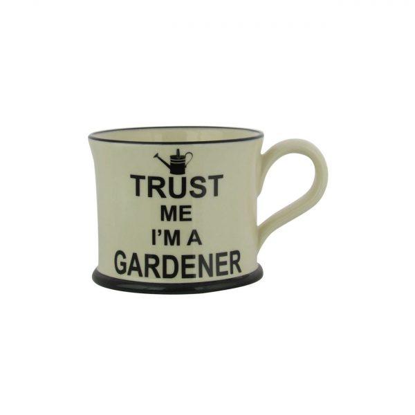 Moorland Pottery Mug Trust Me I'm A Gardener