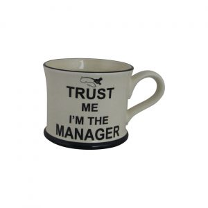 Moorland Pottery Mug Trust Me I'm The Manager Design