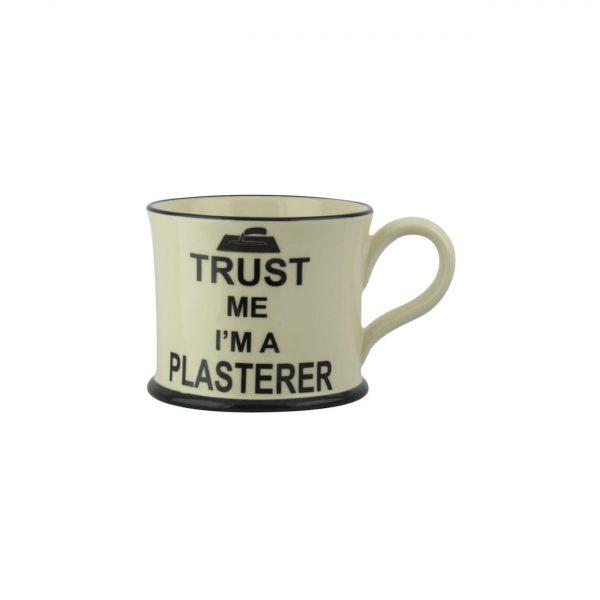 Moorland Pottery Mug Trust Me I'm A Plasterer