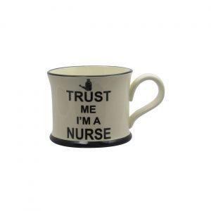 Moorland Pottery Mug Trust Me I'm A Nurse