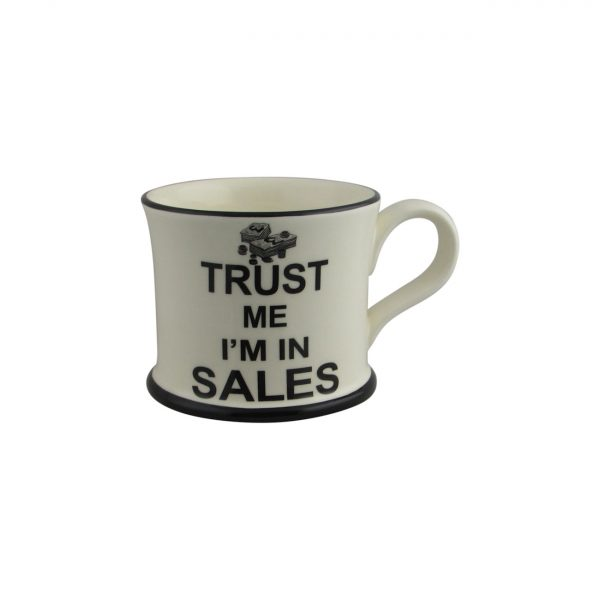 Moorland Pottery Mug Trust Me I'm in Sales