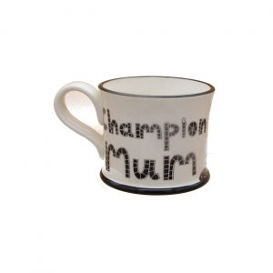 Champion Mum Design Mug Moorland Pottery